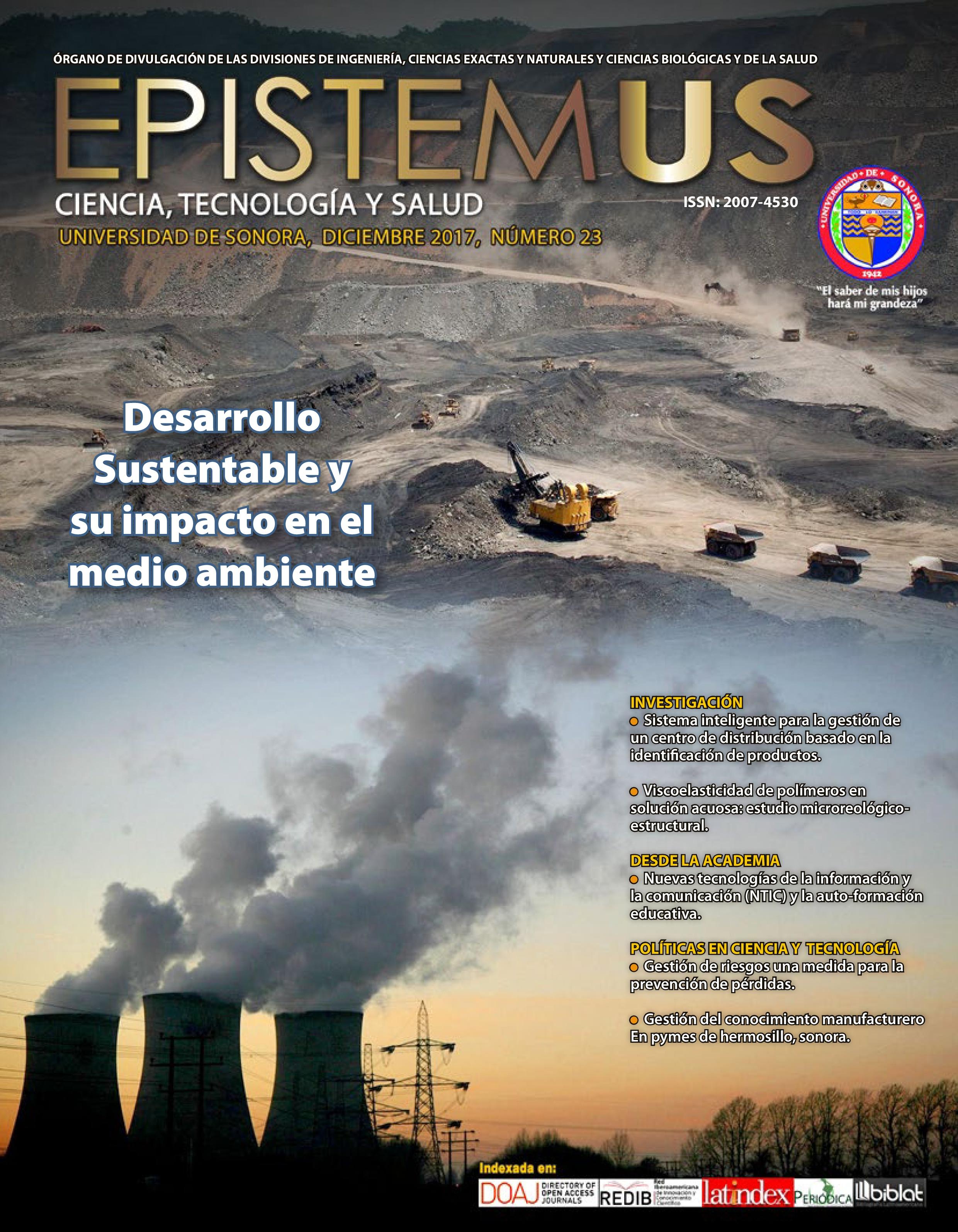 Ver Vol. 11 Núm. 23 (2017): Desarrollo Sustentable y su impacto en el medio ambiente